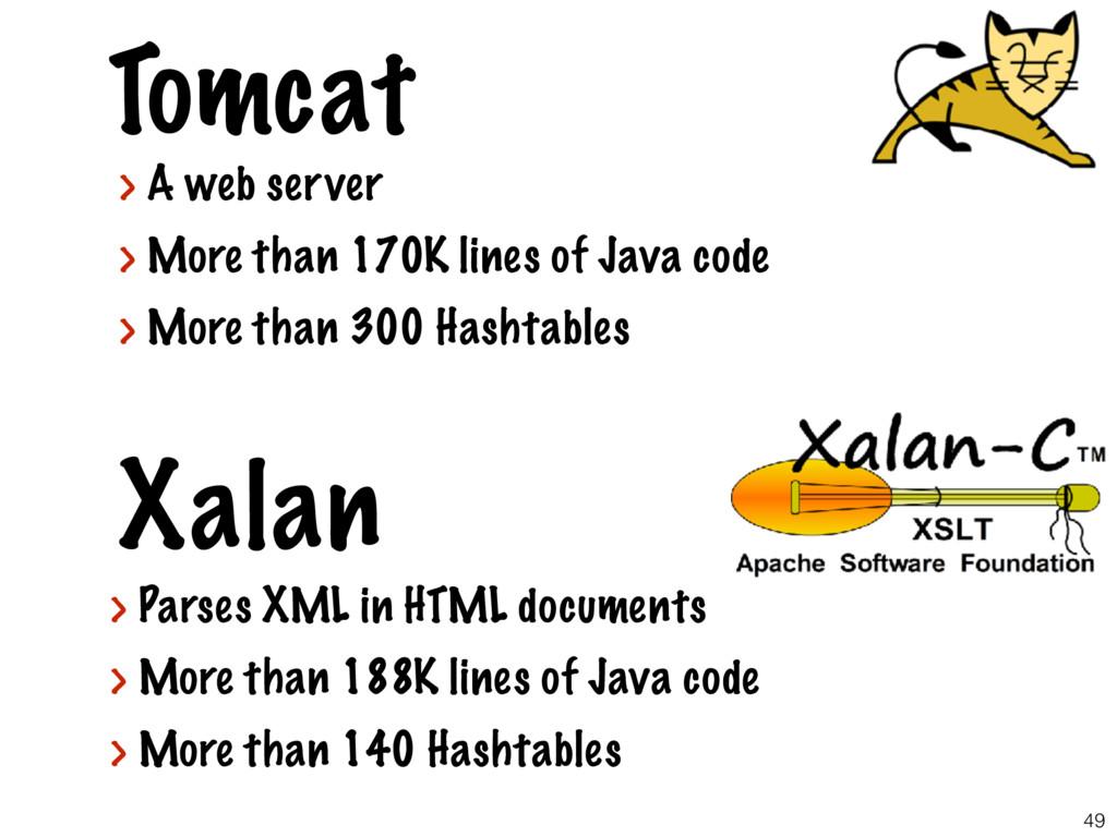 49 Tomcat Xalan > Parses XML in HTML documents ...