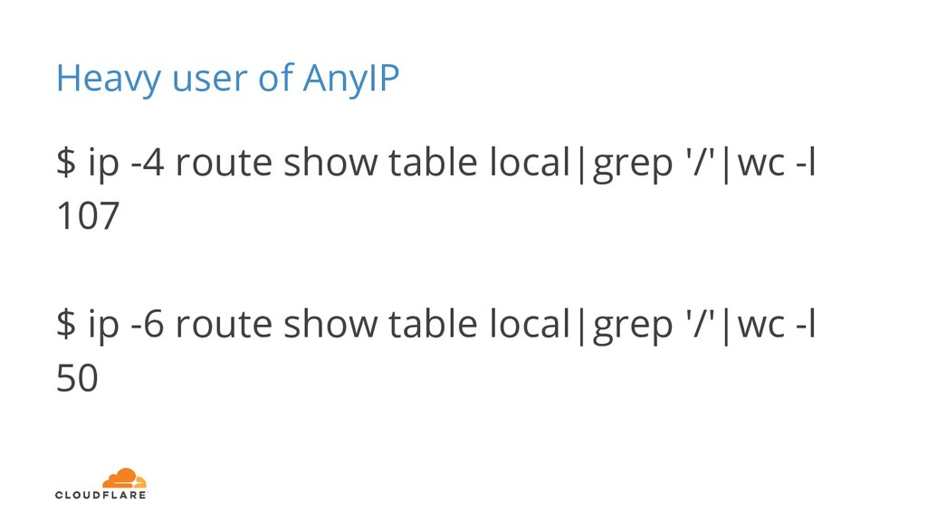 Heavy user of AnyIP $ ip -4 route show table lo...