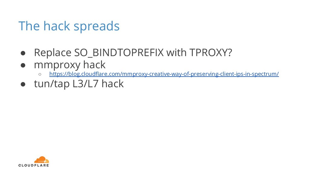 The hack spreads ● Replace SO_BINDTOPREFIX with...