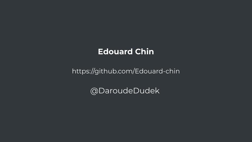 Edouard Chin https://github.com/Edouard-chin @D...