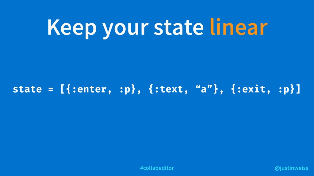 @justinweiss #collabeditor Keep your state line...
