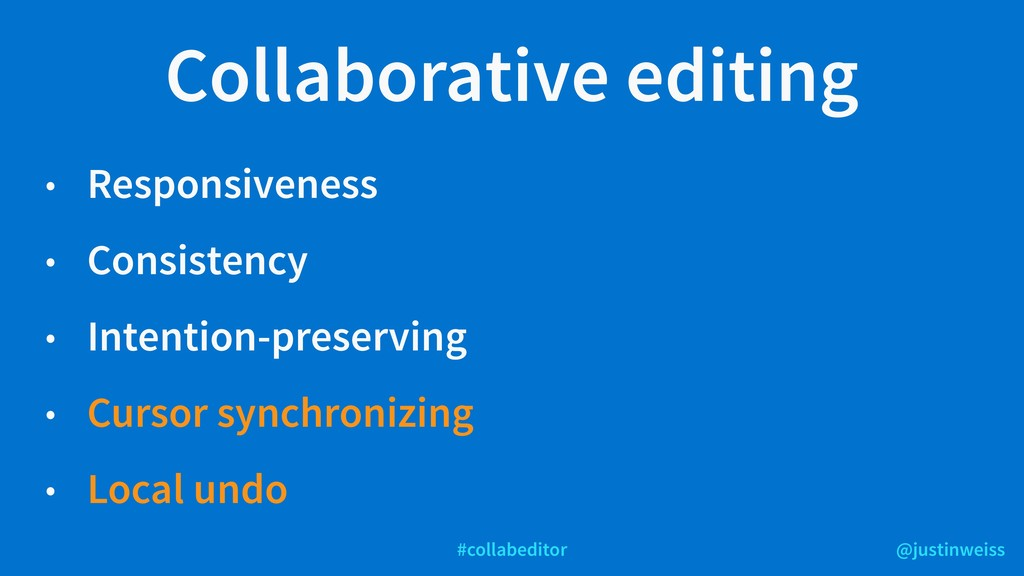 @justinweiss #collabeditor Collaborative editin...