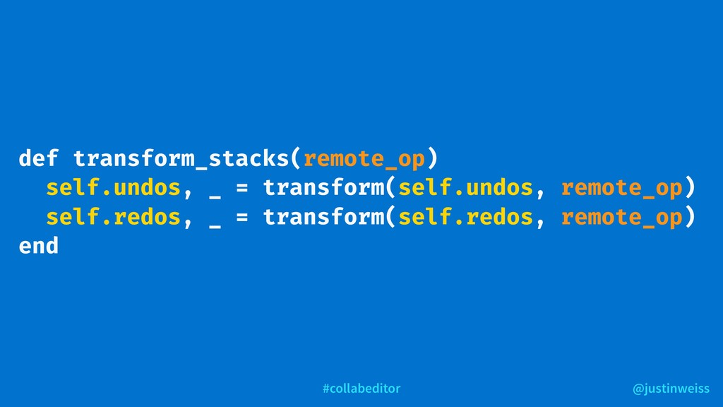 @justinweiss #collabeditor def transform_stacks...