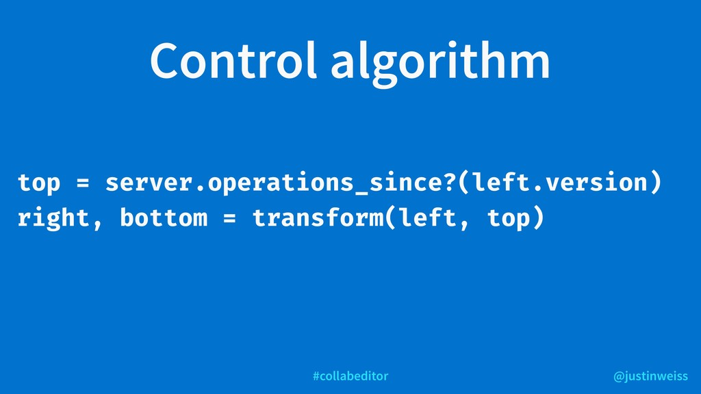 @justinweiss #collabeditor Control algorithm to...