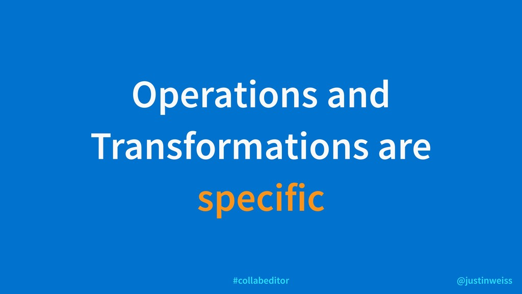 @justinweiss #collabeditor Operations and Trans...