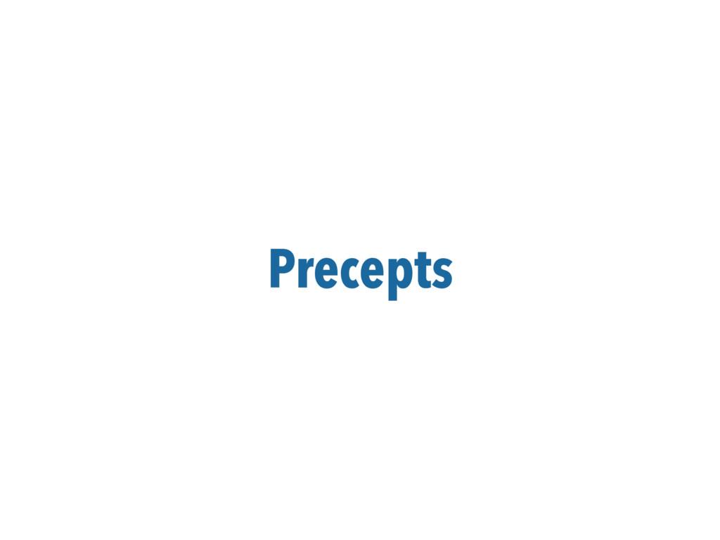 Precepts