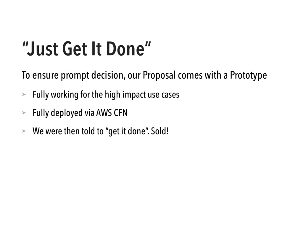 """""""Just Get It Done"""" To ensure prompt decision, o..."""