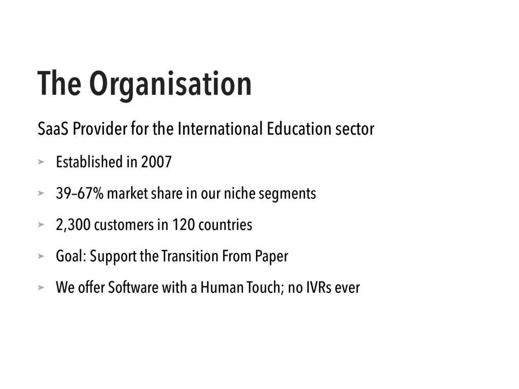 The Organisation SaaS Provider for the Internat...