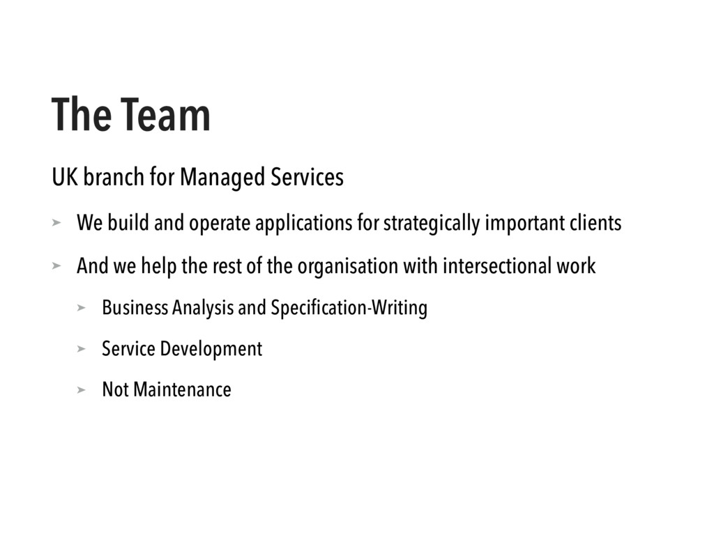 The Team UK branch for Managed Services ➤ We bu...