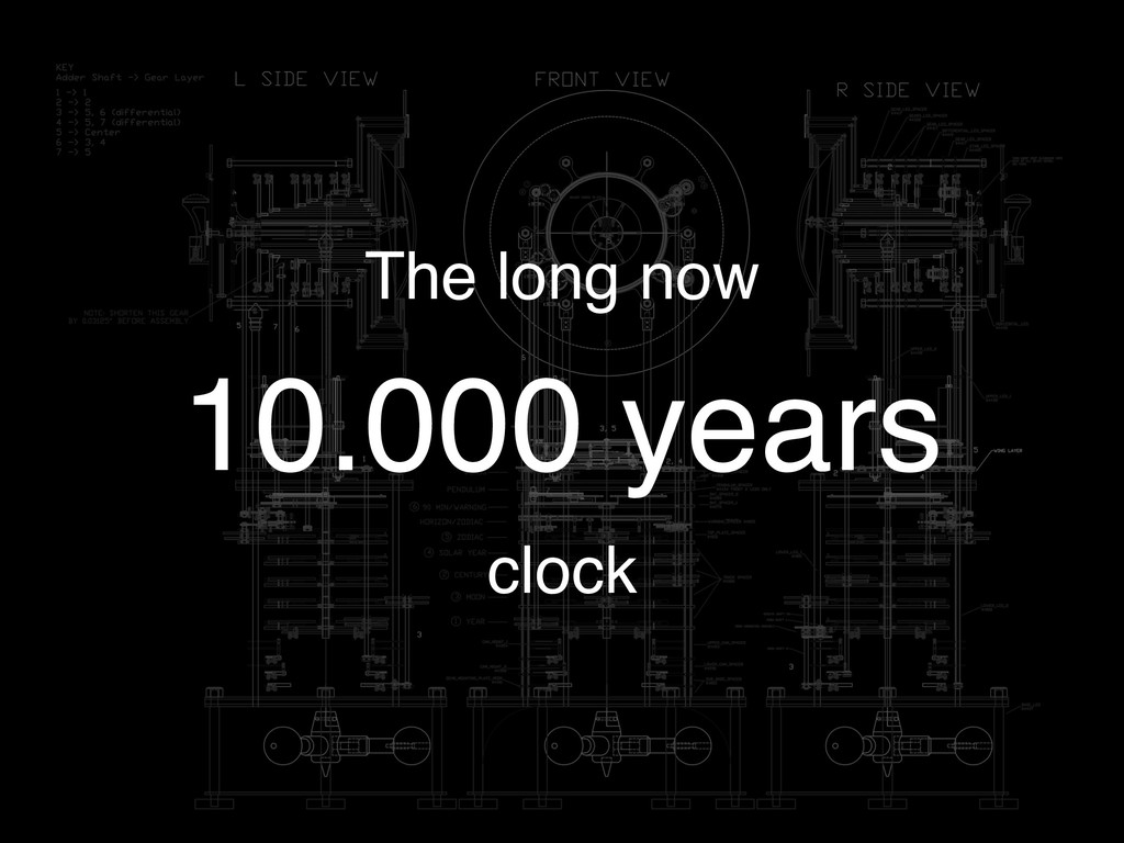 The long now 10.000 years clock