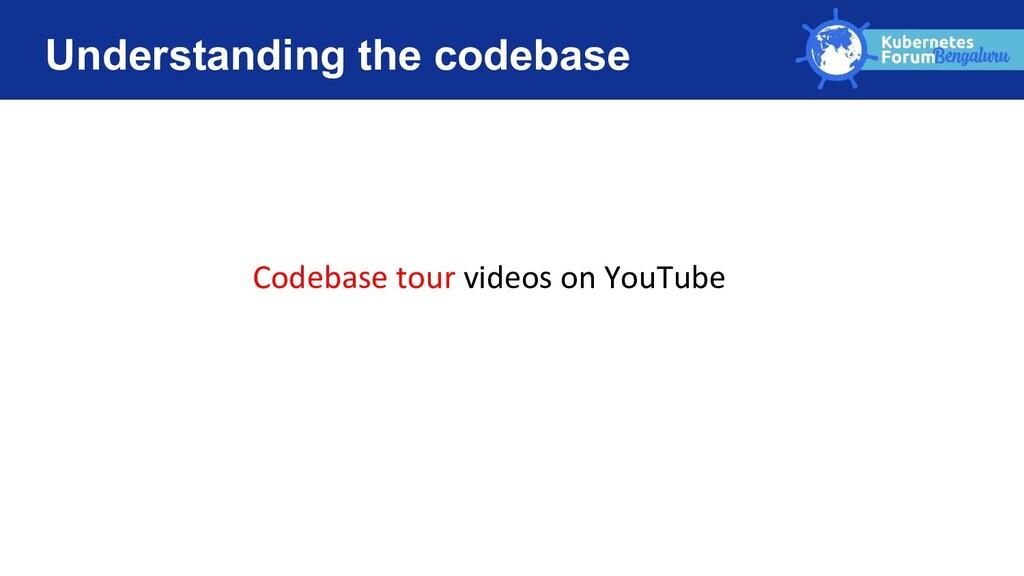 Understanding the codebase Codebase tour videos...