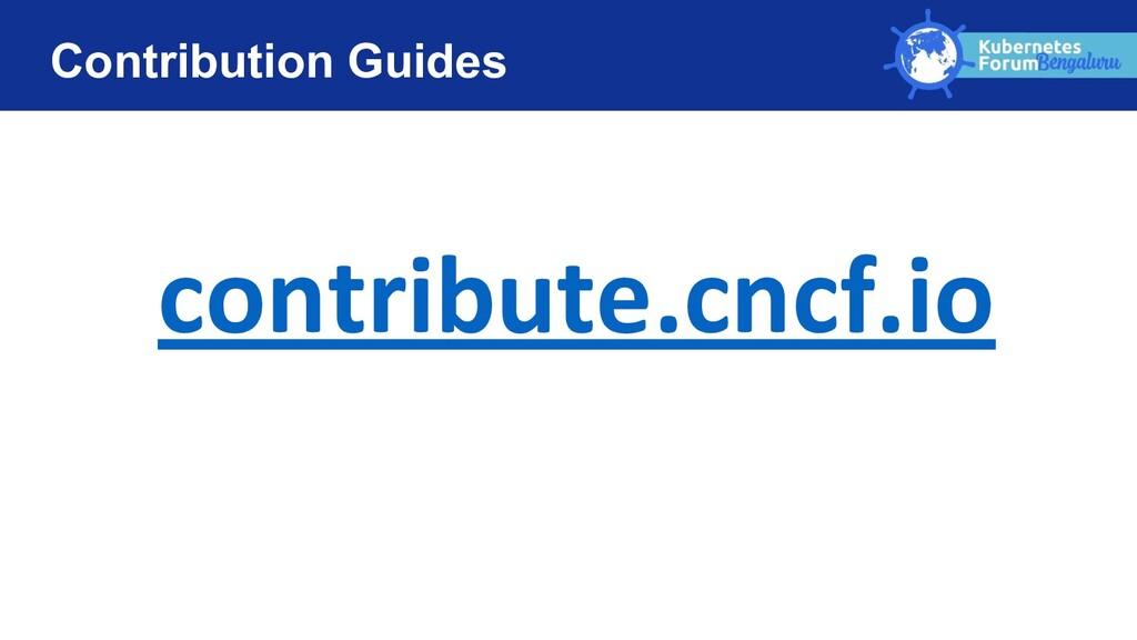 Contribution Guides contribute.cncf.io