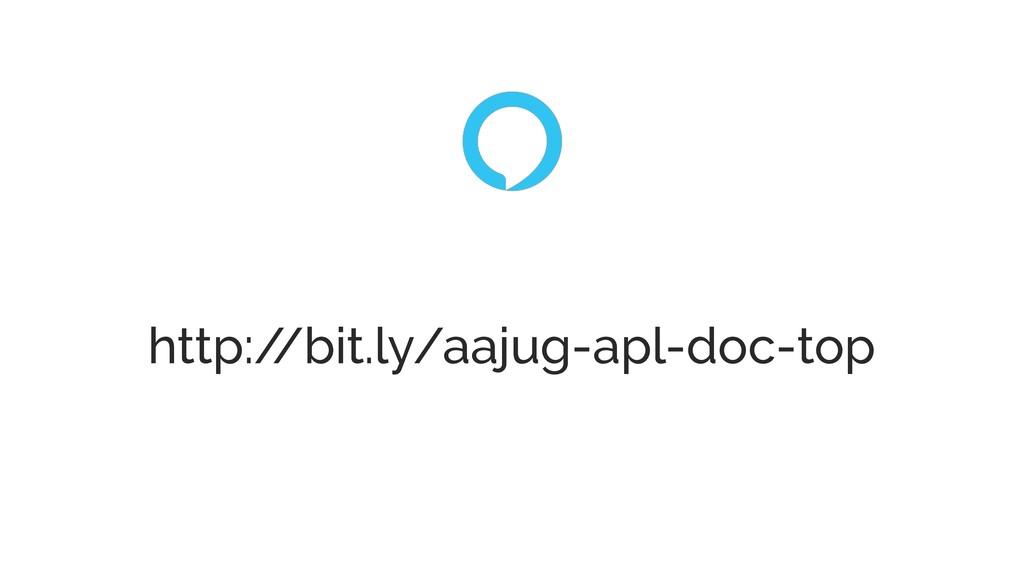 http:/ /bit.ly/aajug-apl-doc-top