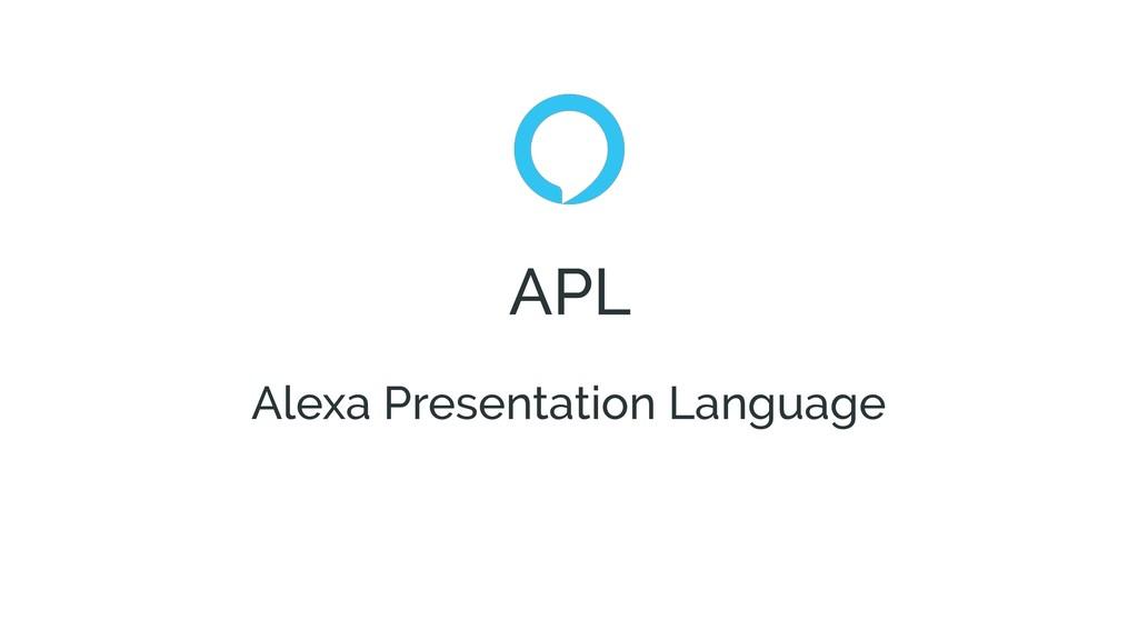 APL Alexa Presentation Language
