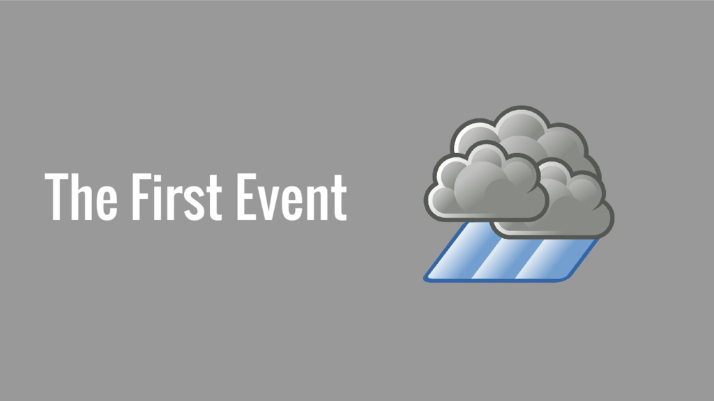The First Event
