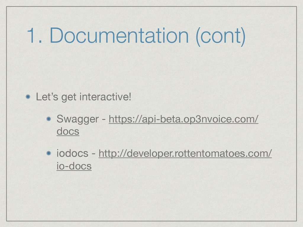 1. Documentation (cont) Let's get interactive! ...