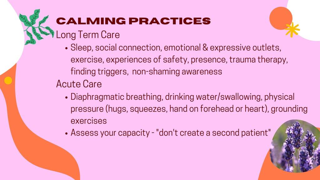 Calming Practices Sleep, social connection, emo...