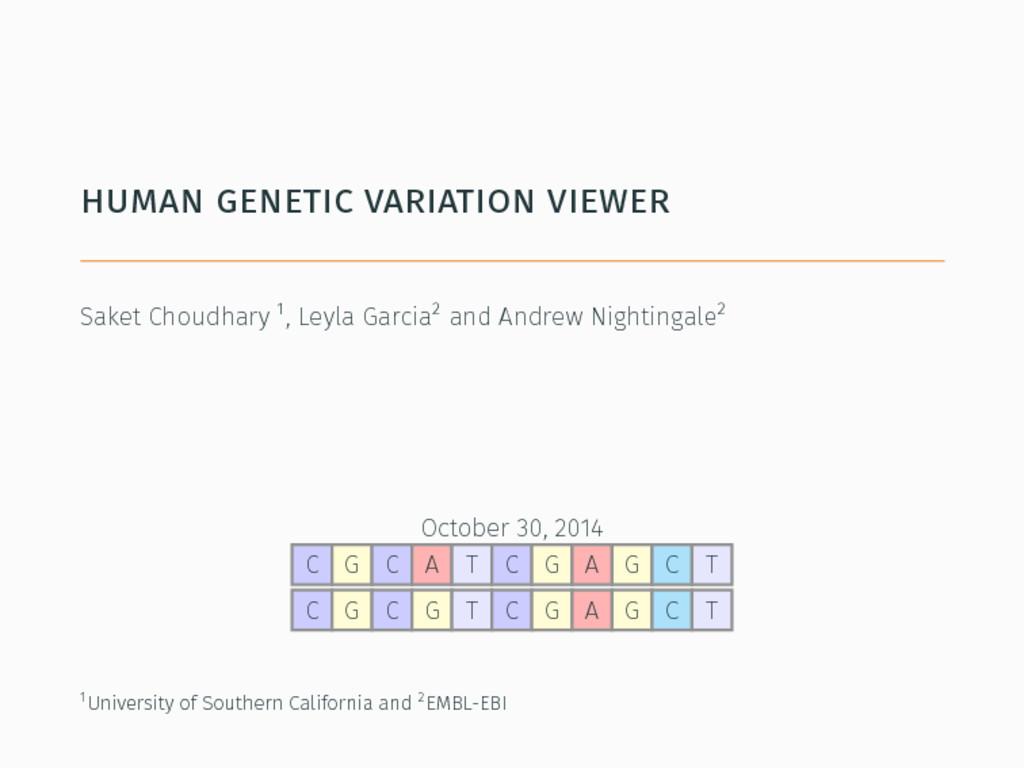 human genetic variation viewer . Saket Choudhar...