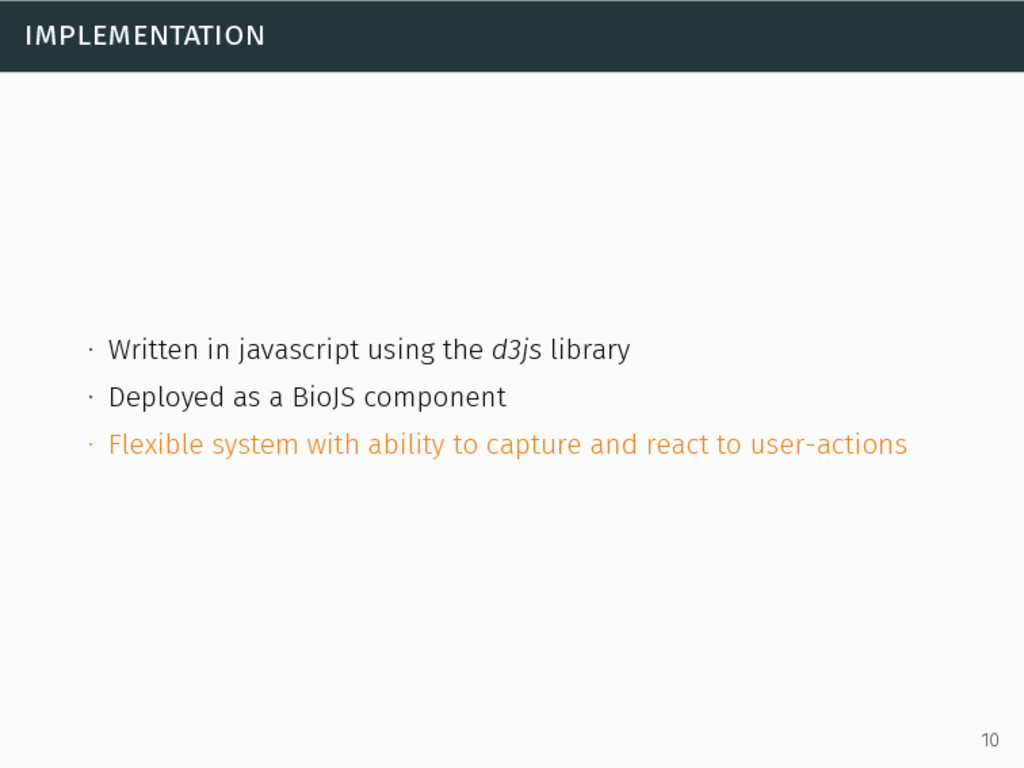 implementation ∙ Written in javascript using th...