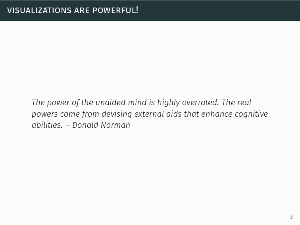 visualizations are powerful! The power of the u...