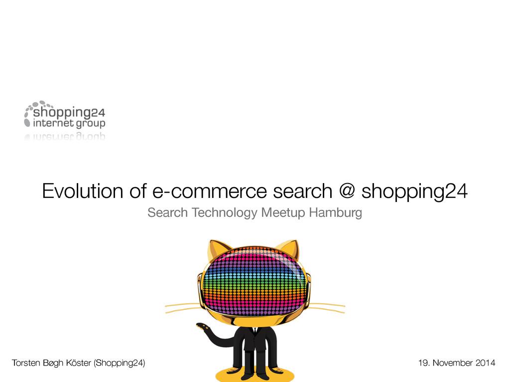 Evolution of e-commerce search @ shopping24 Sea...
