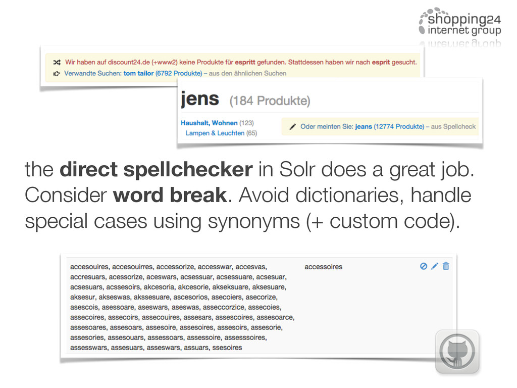 the direct spellchecker in Solr does a great jo...