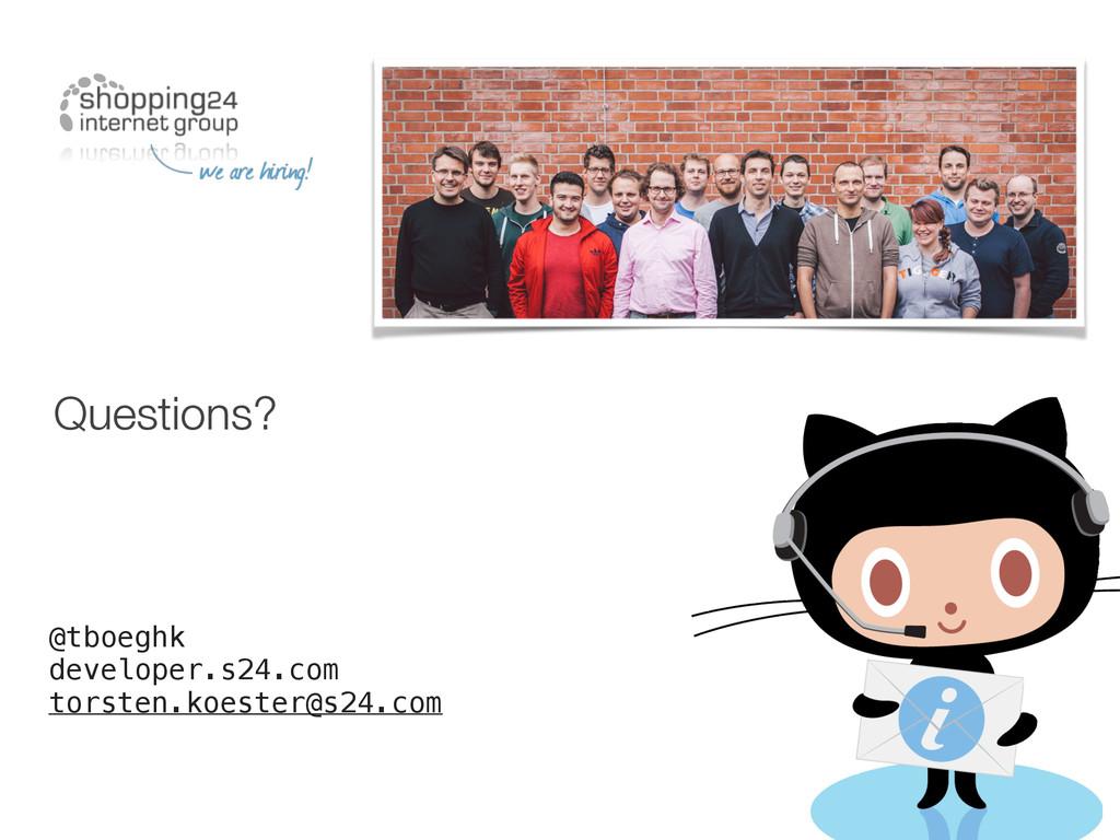 Questions? @tboeghk developer.s24.com torsten.k...