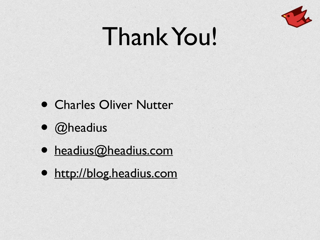 Thank You! • Charles Oliver Nutter	 