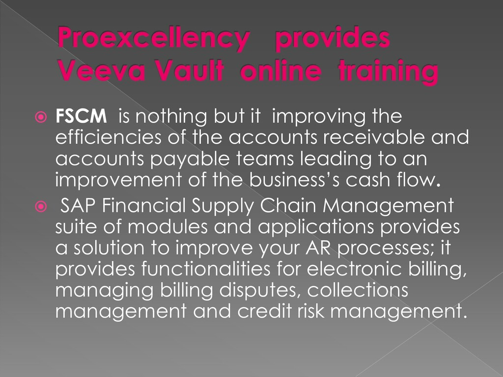  FSCM is nothing but it improving the efficien...