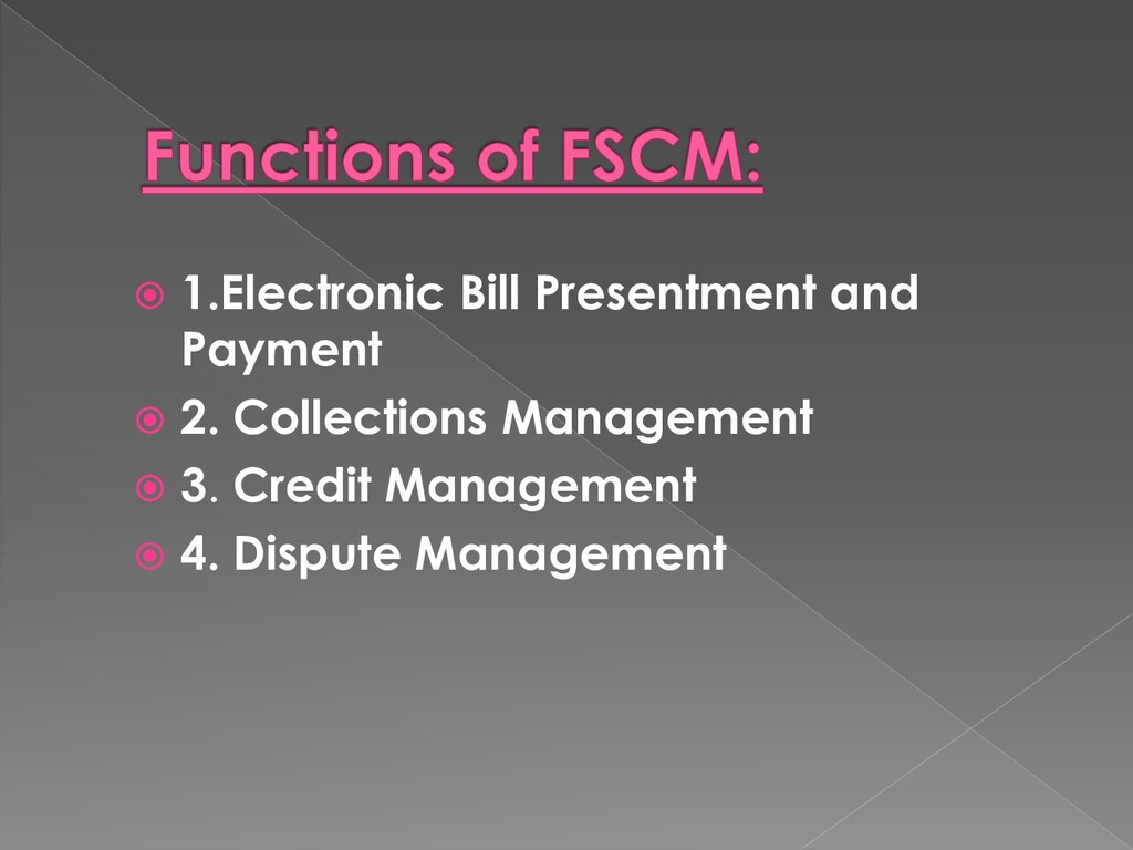  1.Electronic Bill Presentment and Payment  2...