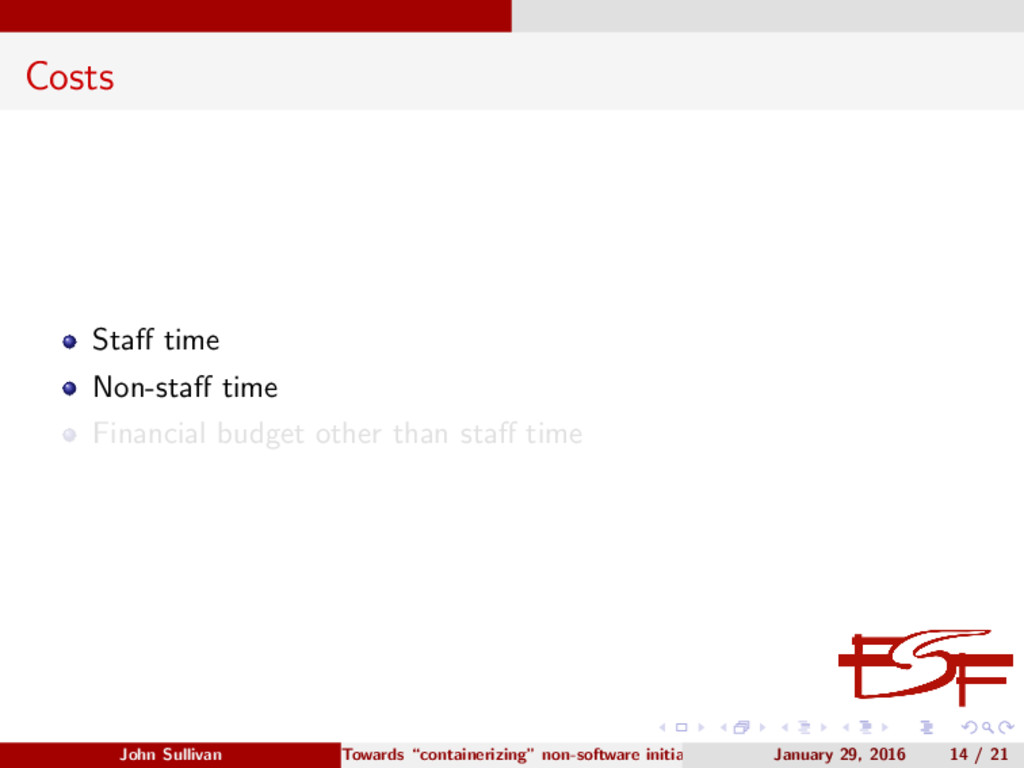 Costs Staff time Non-staff time Financial budget ...