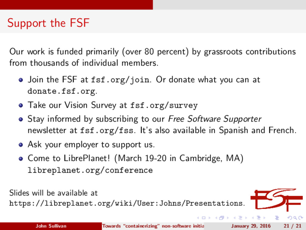 Support the FSF Our work is funded primarily (o...