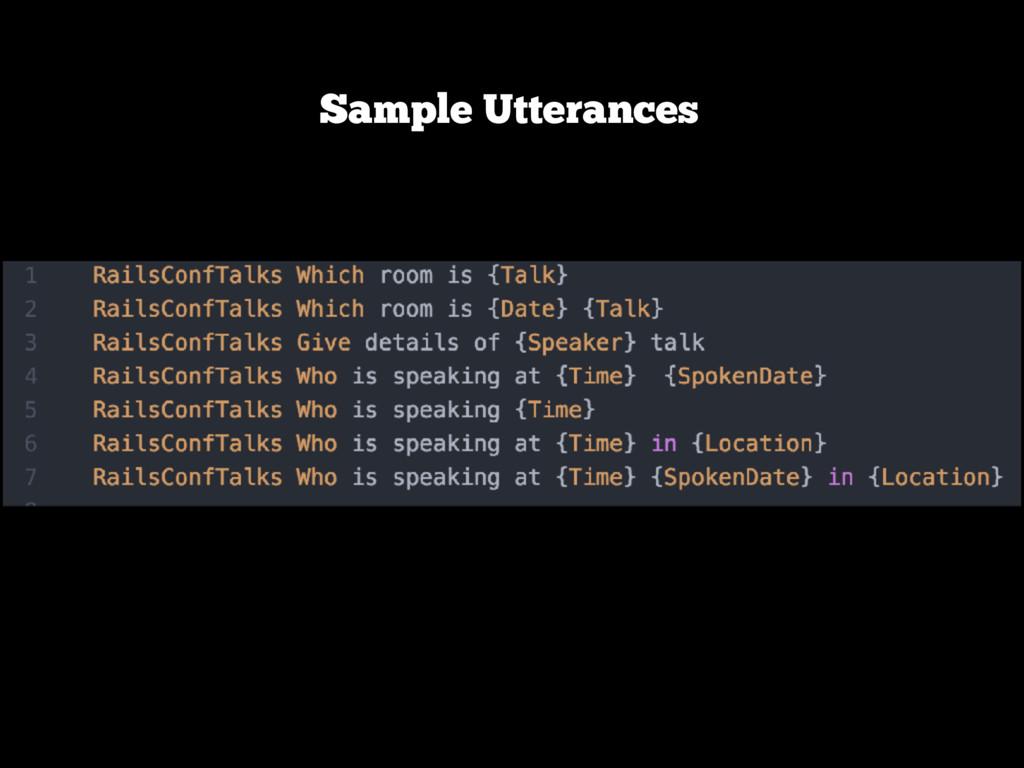 Sample Utterances