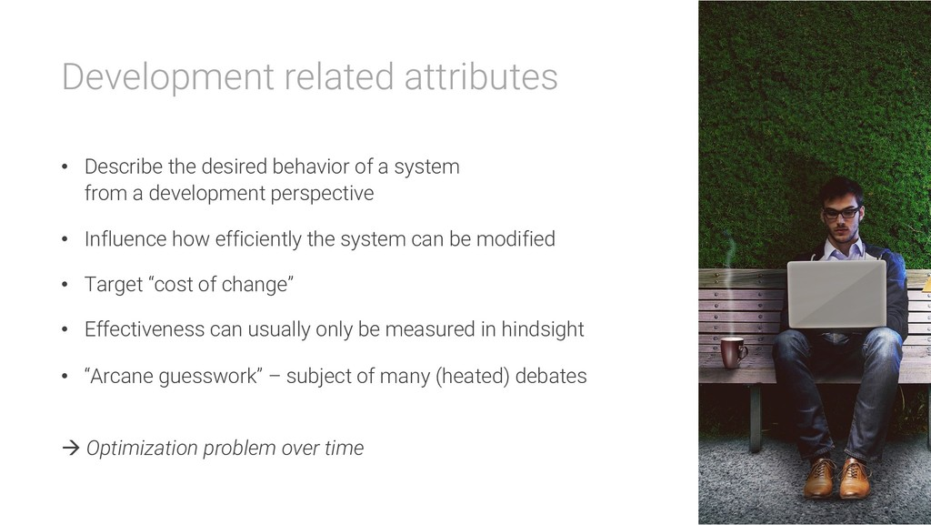 Development related attributes • Describe the d...