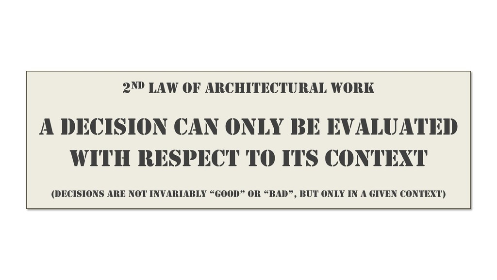 2ND LAW OF ARCHITECTURAL WORK A DECISION CAN ON...