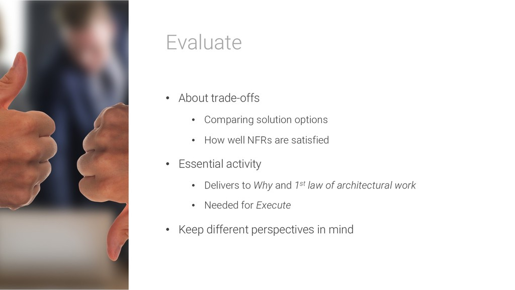 Evaluate • About trade-offs • Comparing solutio...