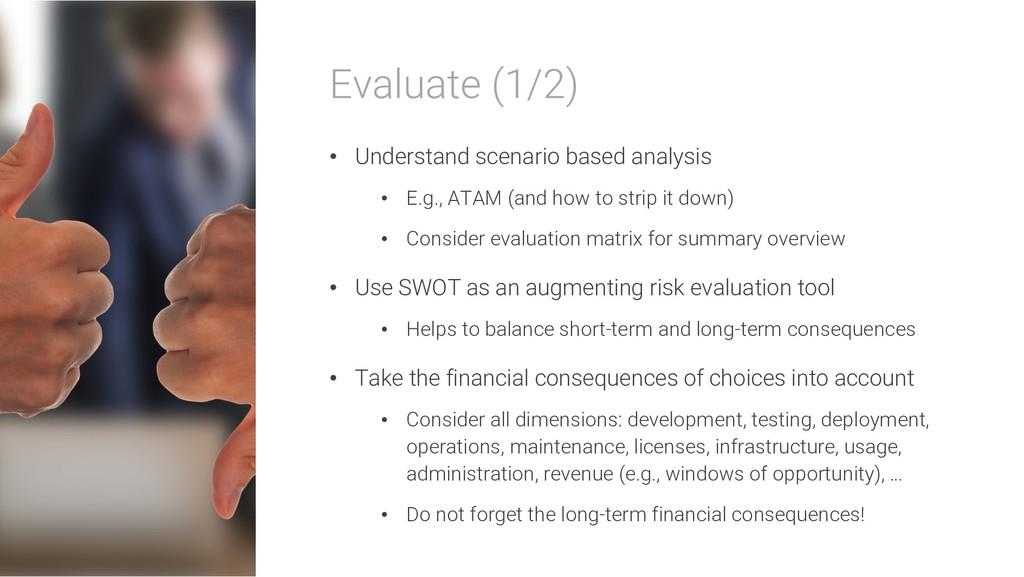 Evaluate (1/2) • Understand scenario based anal...