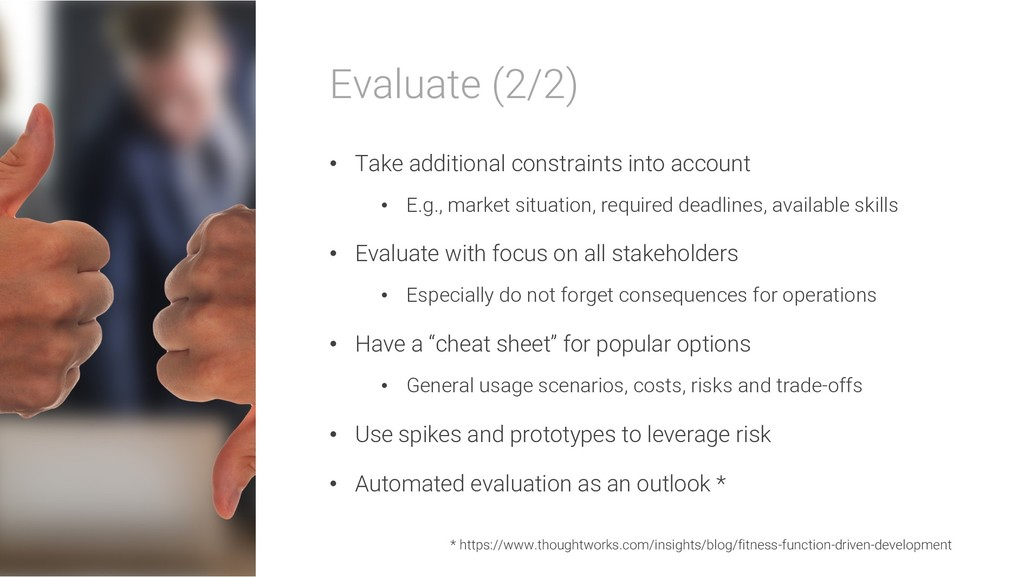 Evaluate (2/2) • Take additional constraints in...