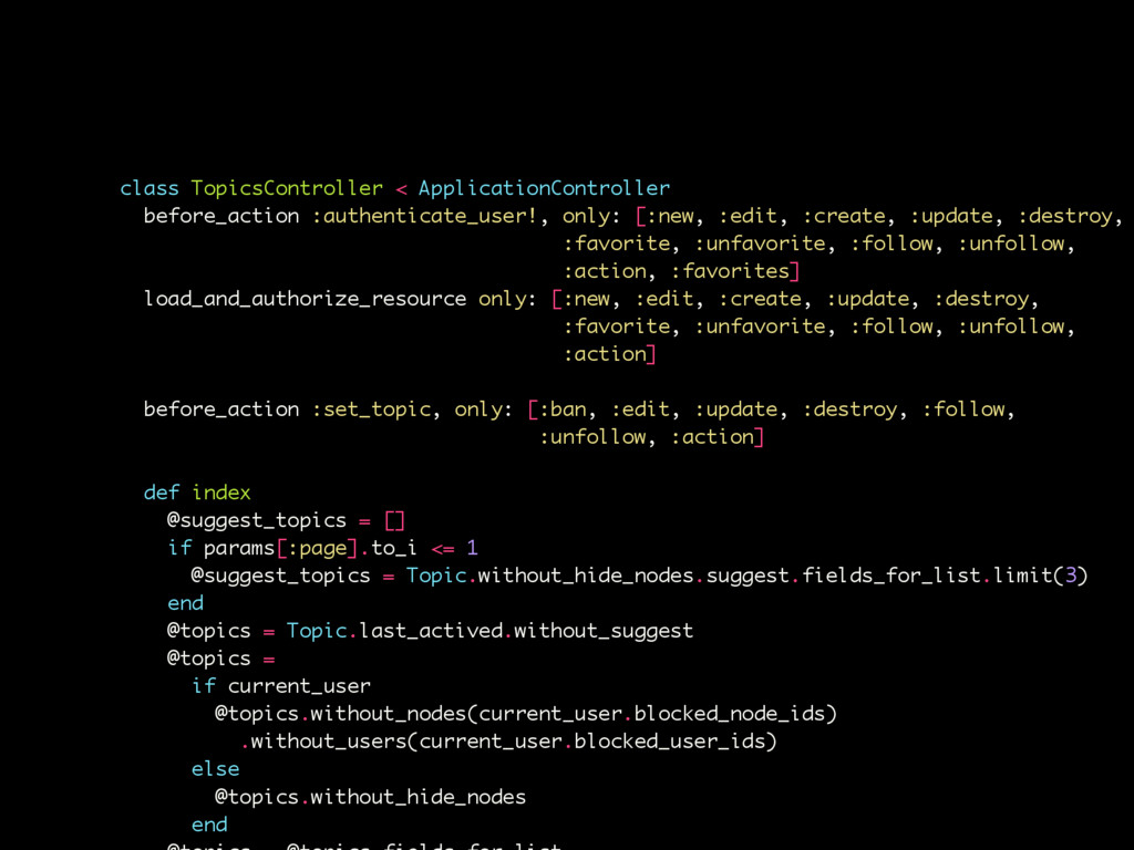 某知名Ruby论坛 class TopicsController < ApplicationC...
