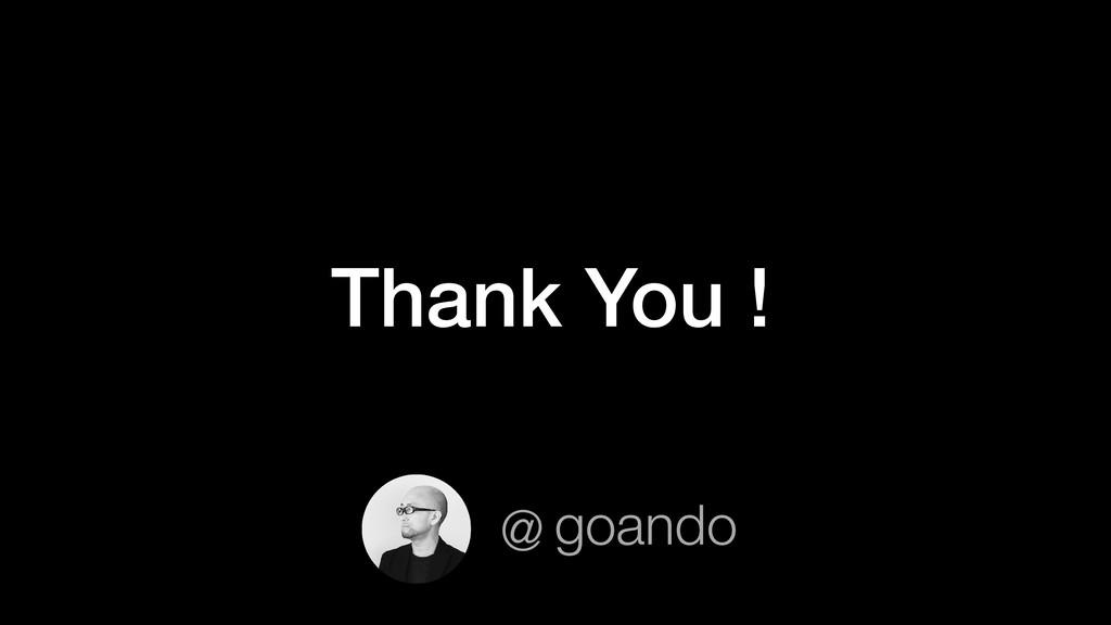 Thank You ! goando @