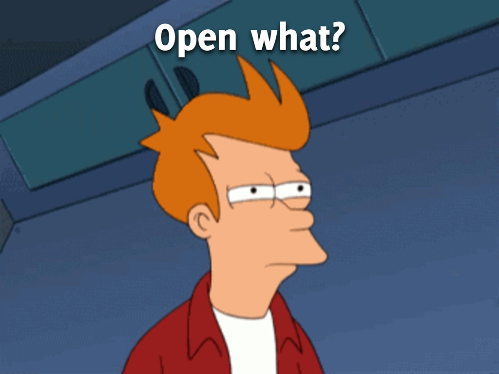 Open what?