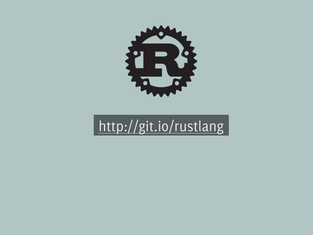 http://git.io/rustlang