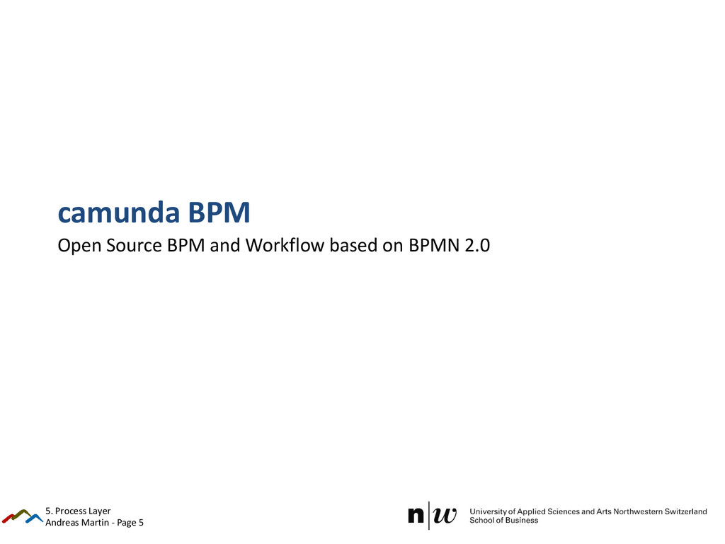 Andreas Martin - Page 5 camunda BPM Open Source...
