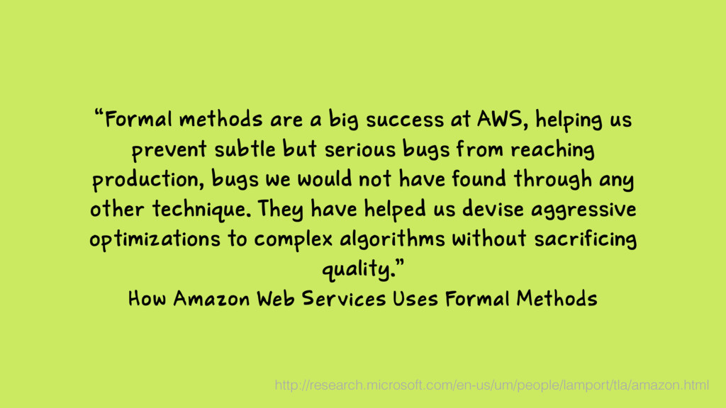 """How Amazon Web Services Uses Formal Methods """"Fo..."""