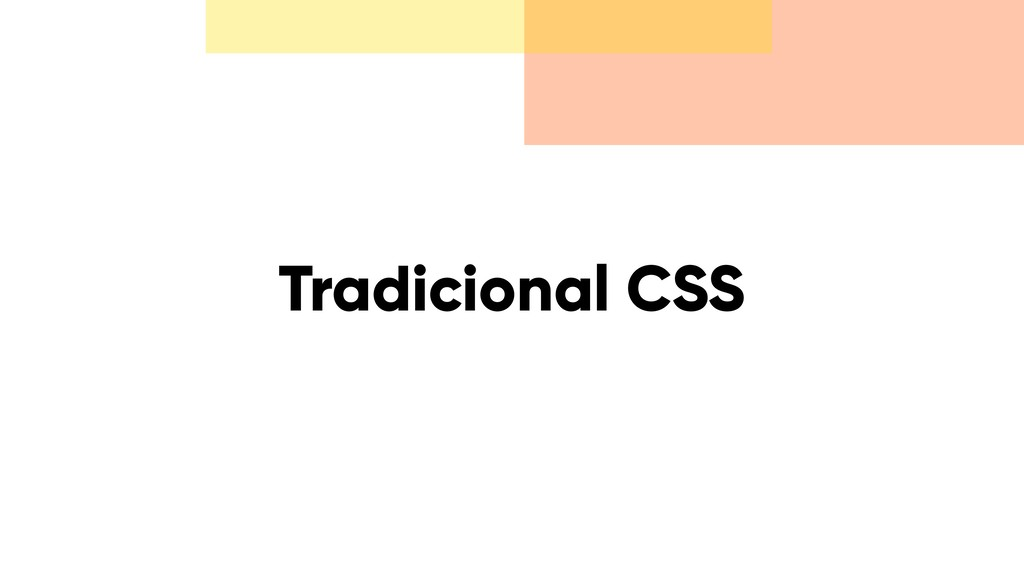 Tradicional CSS