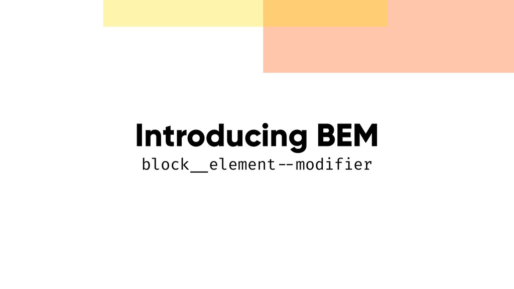 Introducing BEM