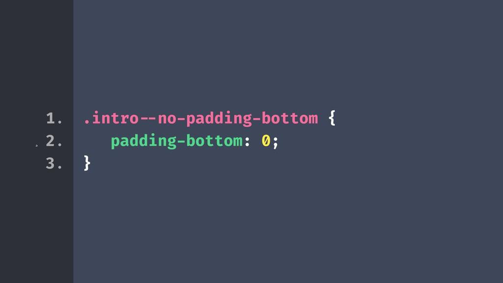 ¸ .intro!--no-padding-bottom { padding-bottom: ...