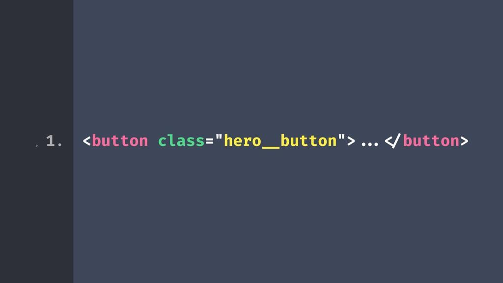 """¸ <button class=""""hero!__button"""">!!...!</button>..."""