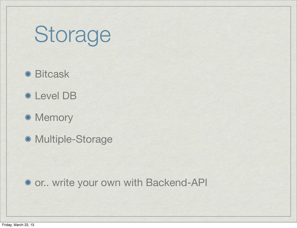 Storage Bitcask Level DB Memory Multiple-Storag...