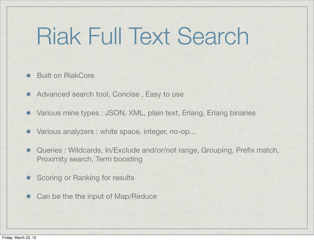 Riak Full Text Search Built on RiakCore Advance...